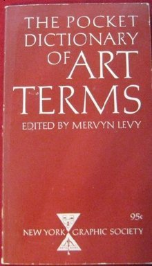 The pocket dictionary of ART TERMS: EHRESMANN, JULIA M. (edited by)