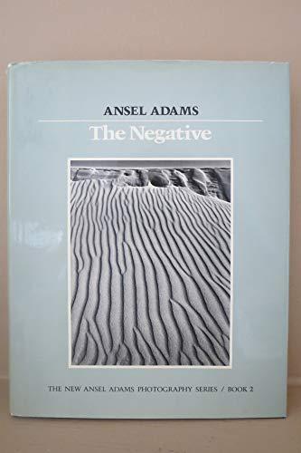 9780821211311: New Photo Series 2: Negative:: The Ansel Adams Photography Series 2 (The New Ansel Adams Photography Series, Book 2)