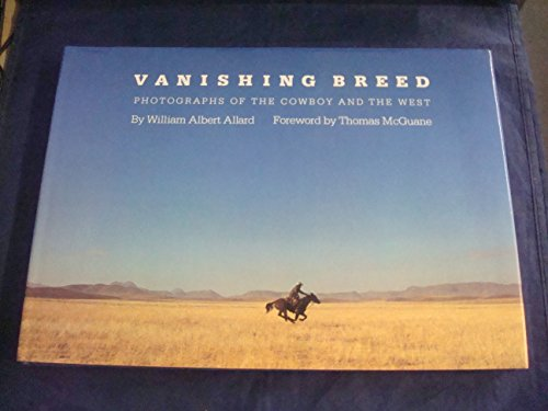 9780821215050: Vanishing Breed: Photographs of the Cowboy and the West
