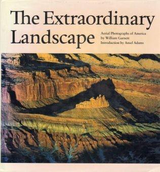 The Extraordinary Landscape: Garnett, William