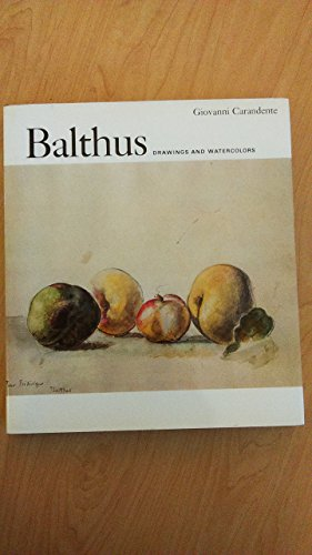 Balthus : Drawings and Watercolors: Carandente, Giovanni