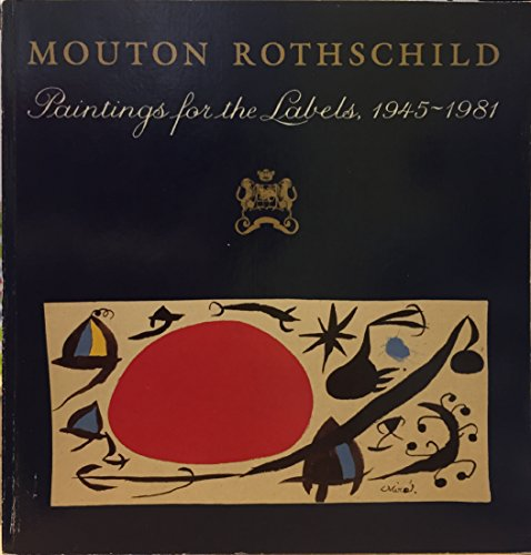 9780821215579: Mouton Rothschild: Paintings for the labels, 1945-81