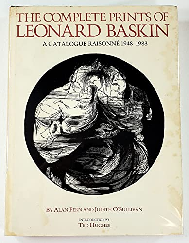 9780821215623: The Complete Prints of Leonard Baskin: A Catalogue Raisonne 1948-1983