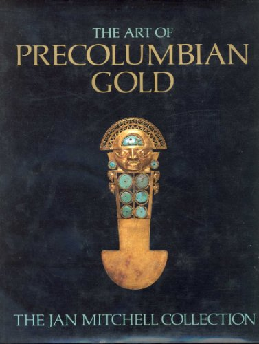 9780821215944: Art of Pre-Colombian Gold