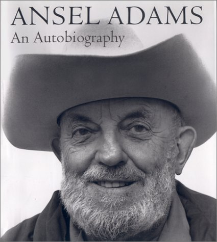 Ansel Adams : An Autobiography: Adams, Ansel; Alinder, Mary Street; Ansel Adams Publishing Rights ...
