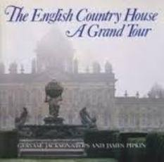 9780821215982: The English Country House : A Grand Tour