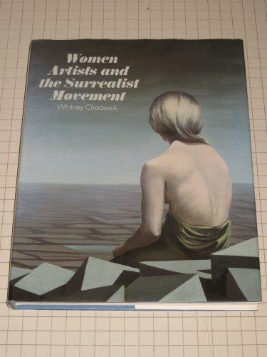 women artists and the Surrealist Movement: Chadwick, Whitney