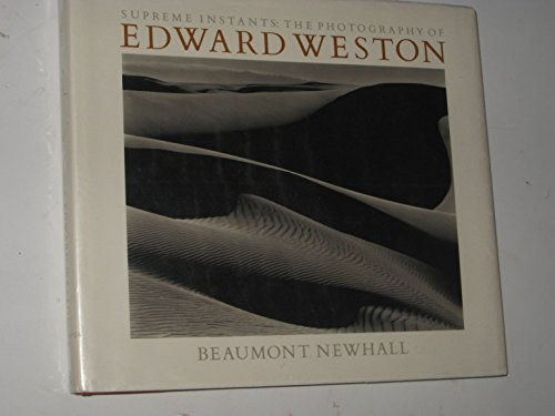 9780821216217: Supreme Instants: The Photography of Edward Weston
