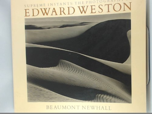 9780821216316: Supreme Instants: The Photography of Edward Weston