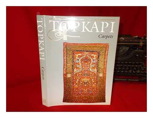 9780821216798: The Topkapi Saray Museum: Carpets