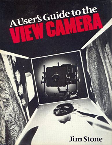 9780821217047: A Users Guide to the View Camera