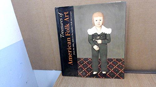 Treasures of American Folk Art from the Abby Aldrich RockefellerFolk Art Center: Rumford, Beatrix &...
