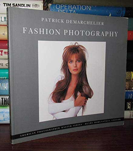 9780821217368: Fashion Photography: Patrick Demarchelier (American Photography master series)