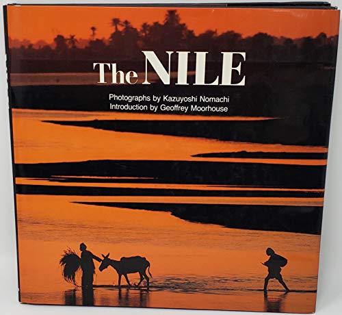 The Nile (Bulfinch Press Book.): Kazuyoshi Nomachi
