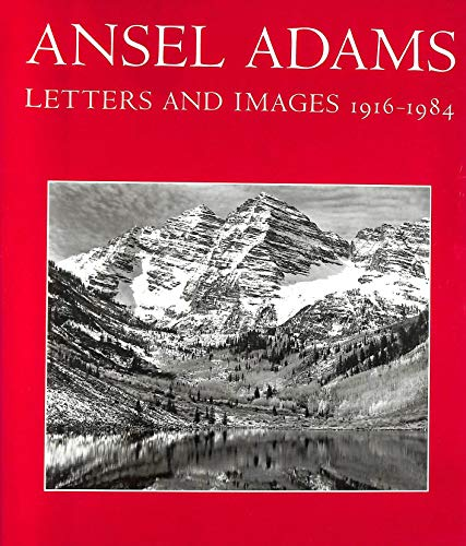 9780821217887: Ansel Adams: Letters And Images 1916-1984