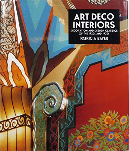 9780821218136: Art Deco Interiors: Decoration and Design Classics of the 1920s and 1930s