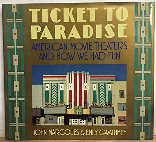 9780821218297: Ticket to Paradise: American Movie Theaters and How We Had Fun