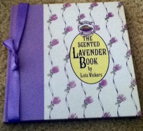 9780821218365: The Scented Lavender Book