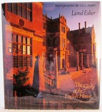 9780821218518: The Glory of the English House: One Hundred Architectural Masterpieces