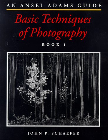 9780821218822: Ansel Adams Gde To Photography: Basic Techniques of Photography: Bk.1