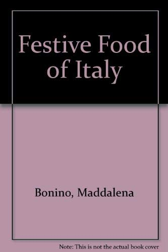 9780821218853: The Festive Food of Italy