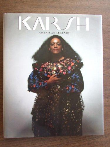 KARSH; AMERICAN LEGENDS: Karsh, Yousuf