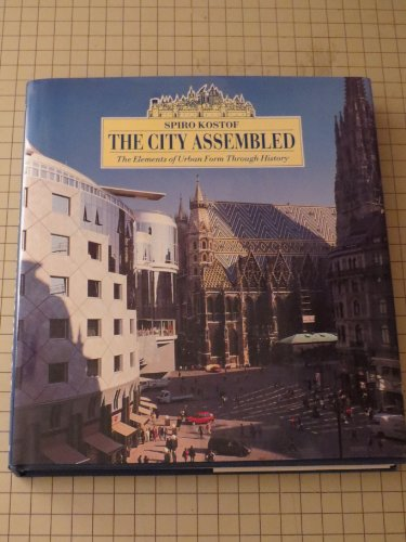9780821219300: The City Assembled: The Elements of Urban Form Through History
