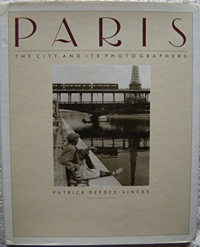 9780821219621: Paris: The City and Its Photographers