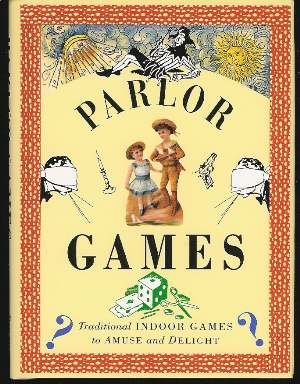 9780821219775: Parlor Games/Traditional Indoor Games to Amuse and Delight (Pocket Entertainments Series)