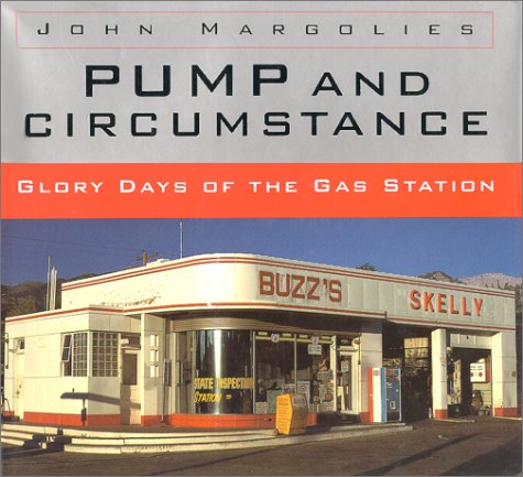 9780821219959: Pump and Circumstance: Glory Days of the Gas Station