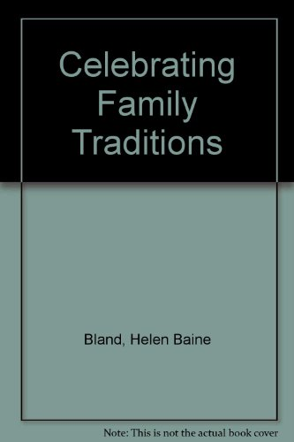 9780821220047: Celebrating Family Traditions