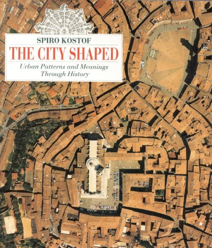9780821220160: The City Shaped: Urban Patterns and Meanings Through History