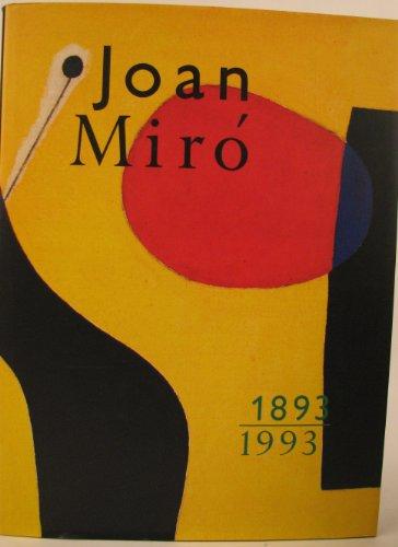 Joan Miro 1893 1993: Miro, Joan