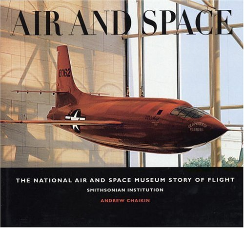 9780821220825: Air and Space: The National Air and Space Museum Story of Flight