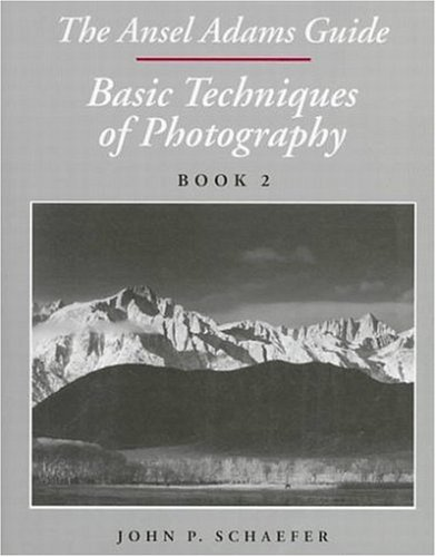 9780821220955: The Ansel Adams Guide : Basic Techniques of Photography: Book 2