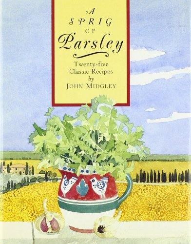 9780821220962: A Sprig of Parsley: Twenty-Five Classic Recipes