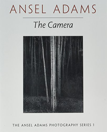 9780821221846: Ansel Adams: The Camera (The Ansel Adams Photography Series 1)