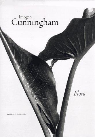 Imogen Cunningham: Flora: Lorenz, Richard, ed.