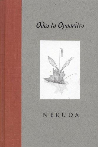 ODES to OPPOSITES: Edición en español e inglés / *: NERUDA, Pablo; KRABBENHOFT, Ken