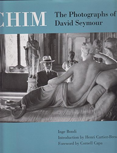 9780821222294: Chim: The Photographs of David Seymour
