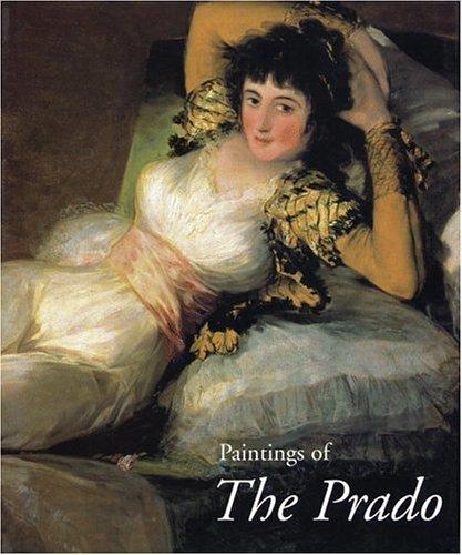 Paintings of the Prado: Museo Del Prado;Valdovinos, Jose Manuel Cruz;Buendia, Jose Rogelio