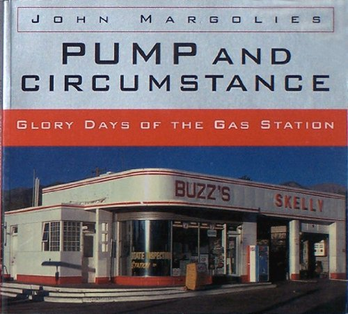 9780821222843: Pump and Circumstance: Glory Days of the Gas Station