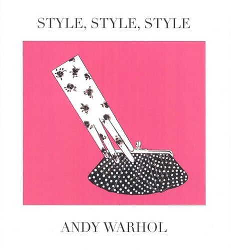 Style,Style,Style: Warhol Andy