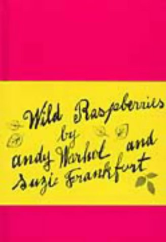 Wild Raspberries: Warhol, Andy