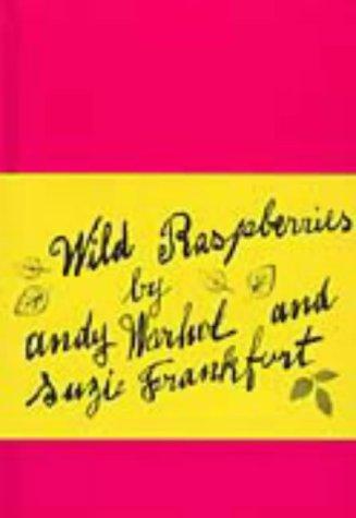 Wild Raspberries: Andy Warhol, Suzie