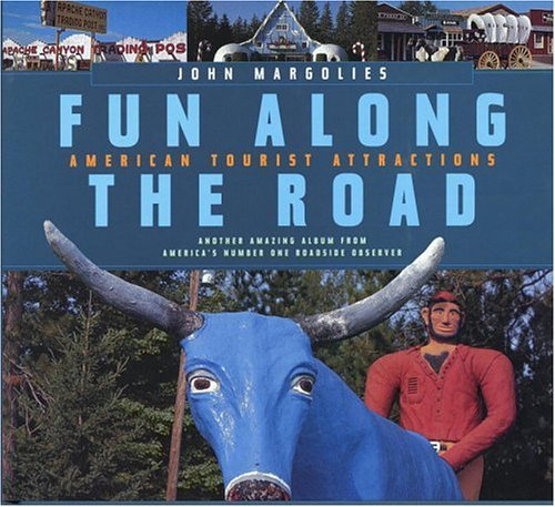 9780821223512: Fun Along the Road: American Tourist Attractions - Another Amazing Album from America's Number One Roadside Observer