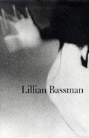 Lillian Bassman: Chermayeff, Catherine; Richardson, Nan; Harrison, Martin; Bassman, Lillian; ...