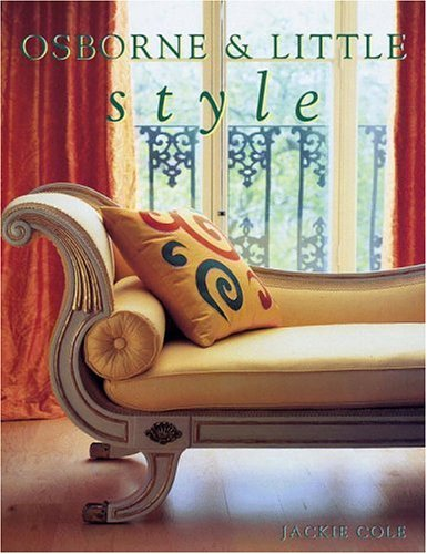 Osborne & Little Style: Decorating Themes and Combinations: Cole, Jackie