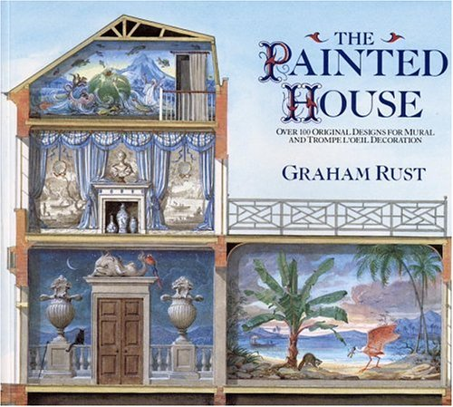 9780821224540: The Painted House: Over 100 Original Designs for Mural and Trompe L'Oeil Decoration