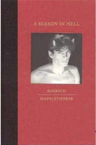 9780821224588: A Season In Hell (A Bulfinch Press book)